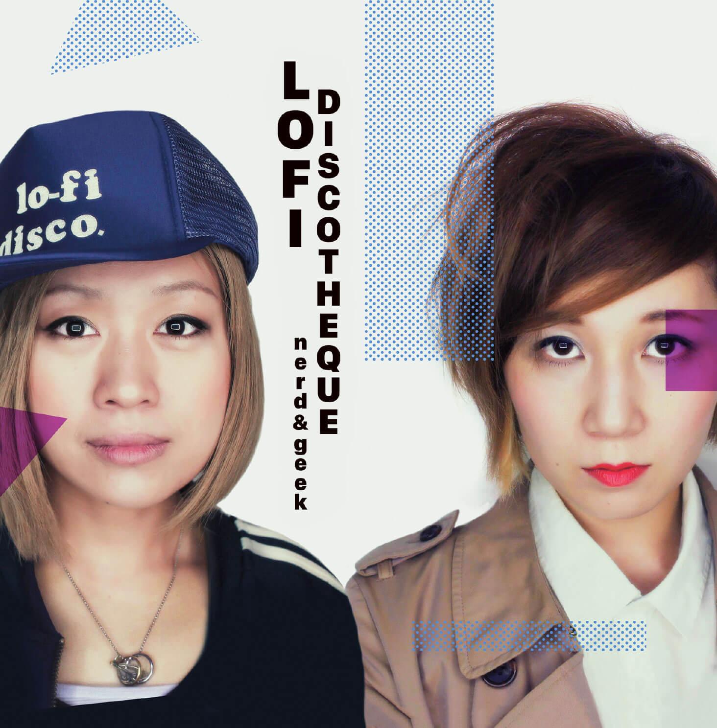 The first album of Lo-Fi Discotheque, Nerd & Geek